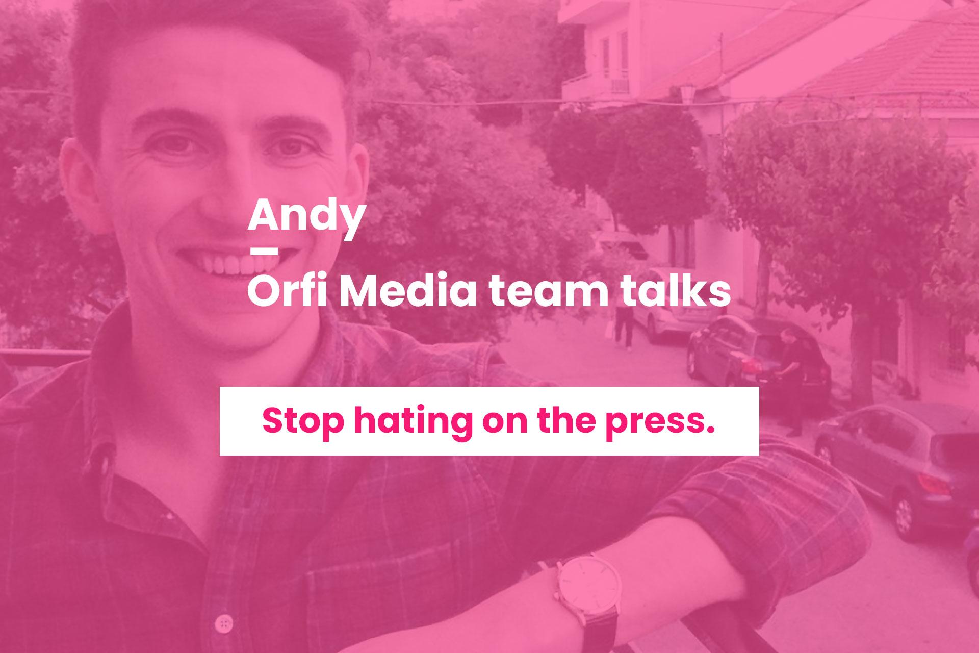 Orfi Media team talks Andy Donley