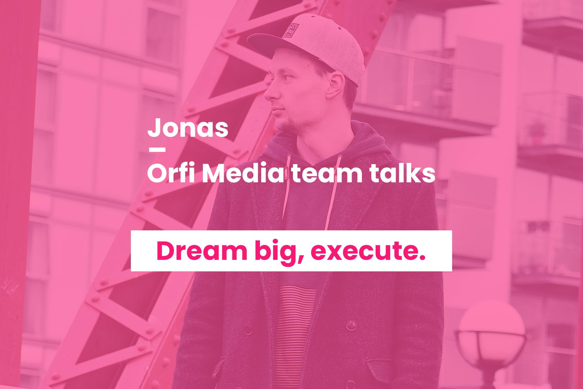 Orfi Media team talks Jonas Urbonas